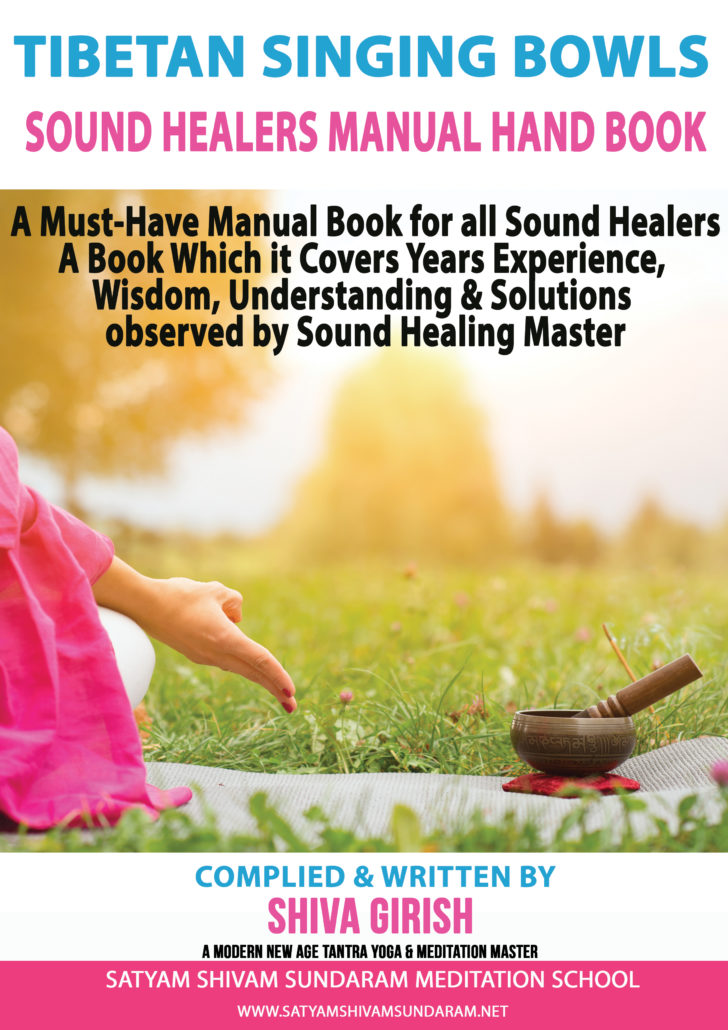 Tibetan Singing Bowls Sound Healers Practical Guide Manual Hand Book